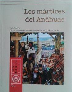 Los mártires del Anáhuac : novela histórica