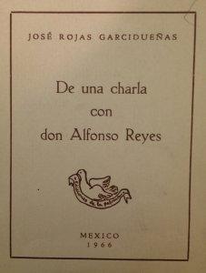 De una charla con don Alfonso Reyes