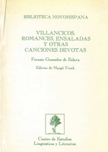 Villancicos, romances, ensaladas y otras canciones devotas : Libro Segundo de los Coloquios espirituales y sacramentales y Canciones divinas