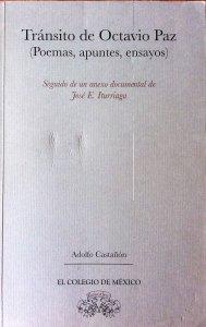 Tránsito de Octavio Paz : poemas, apuntes y ensayos