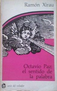 Octavio Paz. El sentido de la palabra