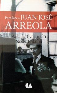 Para leer a Juan José Arreola
