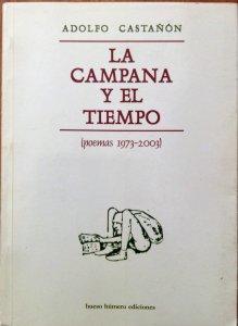 La campana y el tiempo : poemas 1973-2003