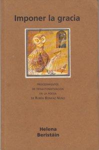 Imponer la gracia: procedimientos de desautomatización en la poesía de Rubén Bonifaz Nuño
