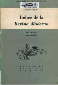 Índice de la Revista Moderna. Arte y Ciencia 1898-1903