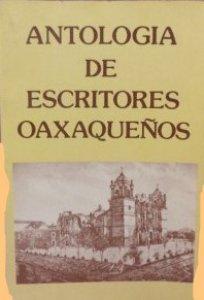 Antología de escritores oaxaqueños