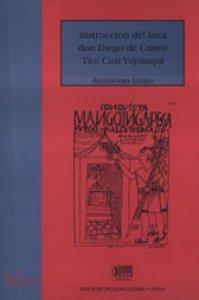 Instrucción del inca don Diego de Castro Tiru Cusi Yupanqui