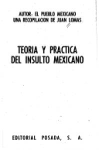 Teoría y práctica del insulto mexicano