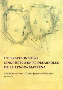 Interacción y uso lingüístico en el desarrollo de la lengua materna