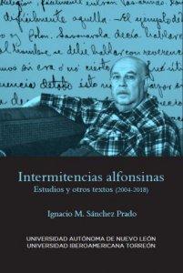 Intermitencias alfonsinas : estudios y otros textos