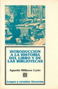 Introducción a la historia del libro y de las bibliotecas