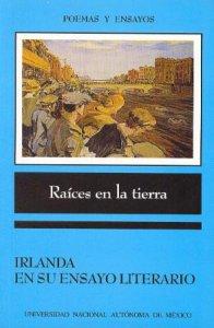 Raíces en la tierra : Irlanda en su ensayo literario