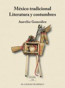 México tradicional : literatura y costumbres