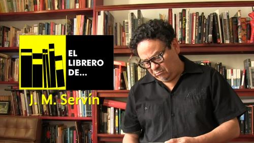 El librero de... J. M. Servín