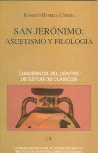 San Jerónimo: Ascetismo y filología