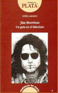 Jim Morrison Un guía en el laberinto
