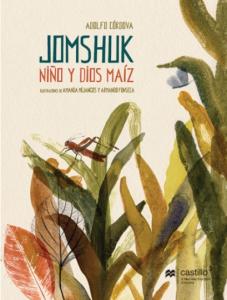 Jomshuk : niño y dios maíz