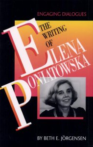 The Writing of Elena Poniatowska. Engaging Dialogues.
