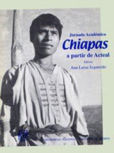 Jornada académica Chiapas a partir de Acteal