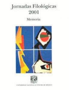 Jornadas Filológicas 2001: memoria