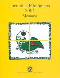 Jornadas Filológicas 2004: memoria