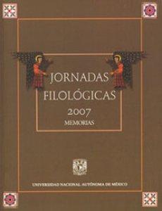 Jornadas Filológicas 2007: memoria