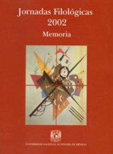 Jornadas Filológicas 2002: memoria