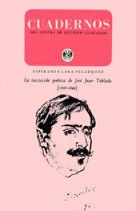 La iniciación poética de Jóse Juan Tablada (1888-1899)