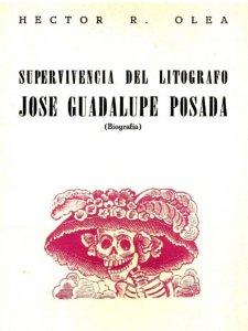Supervivencia del litógrafo José Guadalupe Posada