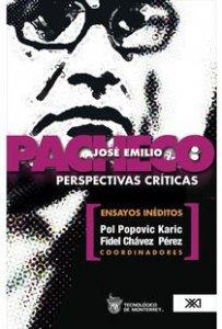 José Emilio Pacheco : perspectivas críticas