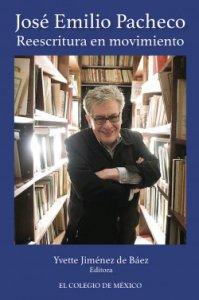 José Emilio Pacheco : reescritura en movimiento