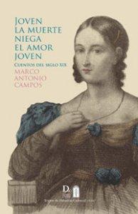 Joven la muerte niega el amor joven: cuentos del siglo XIX
