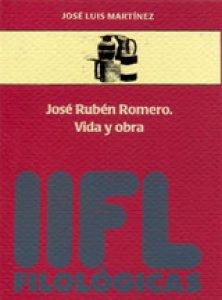José Rubén Romero : vida y obra