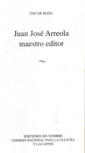 Juan José Arreola : maestro editor