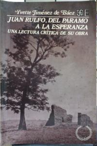 Juan Rulfo : del páramo a la esperanza : una lectura crítica de su obra