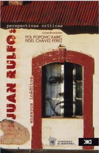 Juan Rulfo : perspectivas críticas : ensayos inéditos