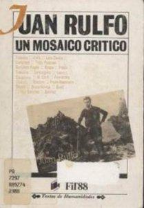 Juan Rulfo : un mosaico crítico