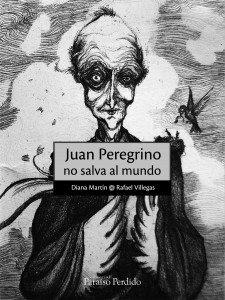 Juan Peregrino no salva al mundo
