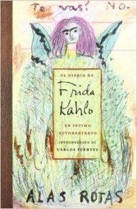 El diario de Frida Kahlo: un íntimo autorretrato