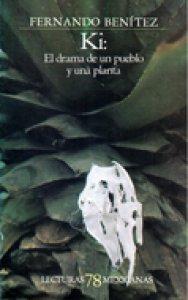 Ki: el drama de un pueblo y una planta