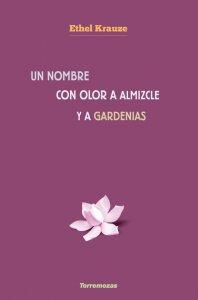 Un nombre con olor a almizcle y a gardenias