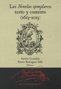 Las novelas ejemplares: texto y contexto (1613-2013)