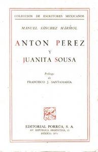 Antón Pérez y Juanita Sousa