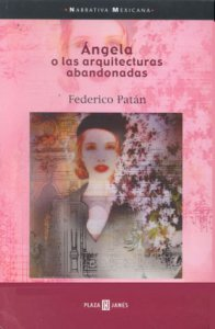 Ángela o las arquitecturas abandonadas