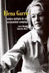 Elena Garro : lectura múltiple de una personalidad compleja