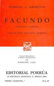 Facundo, civilización y barbarie : vida de Juan Facundo Quiroga