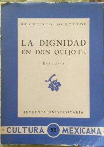 La dignidad de Don Quijote : estudios