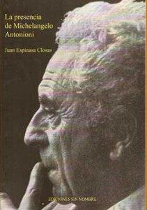 La presencia de michelangelo Antonioni