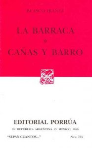 La barraca ; Cañas y barro