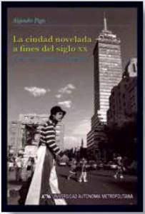 La ciudad novelada a fines del siglo XX : Estructura, retórica y figuración